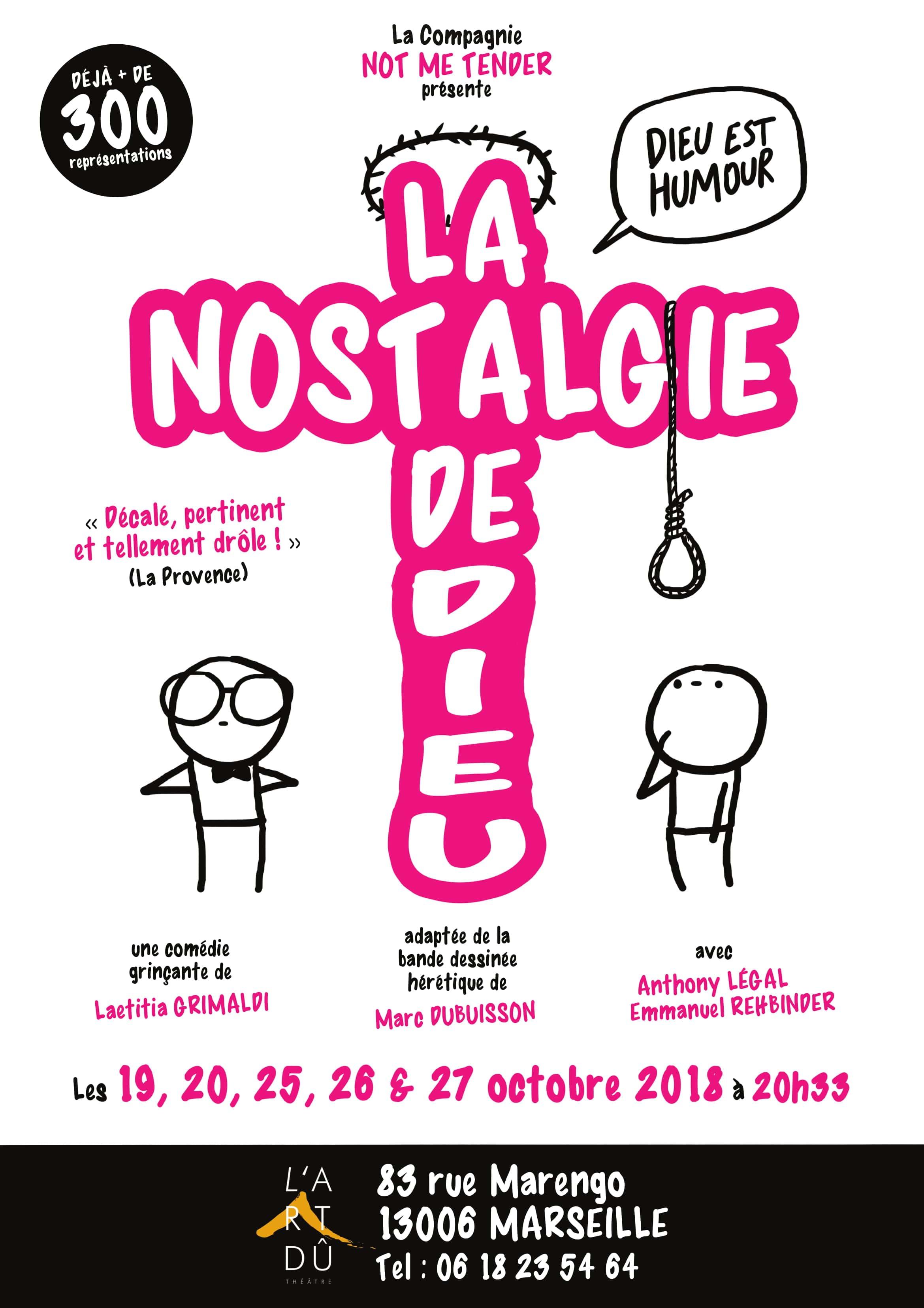 La nostalgie de dieu - Théâtre L'Art Dû - Marseille - 13006 - comédie - Humour