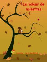 Le voleur de noisettes - Kamishibaï - Carole zaveroni - Théâtre - L'Art Dû - Marseille - 13006 - petite enfance