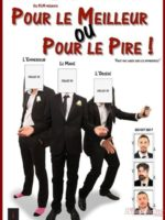 Pour le meilleur ou pour le pire - Comedie - Humour - Theatre marseille - Art du theatre - 13006
