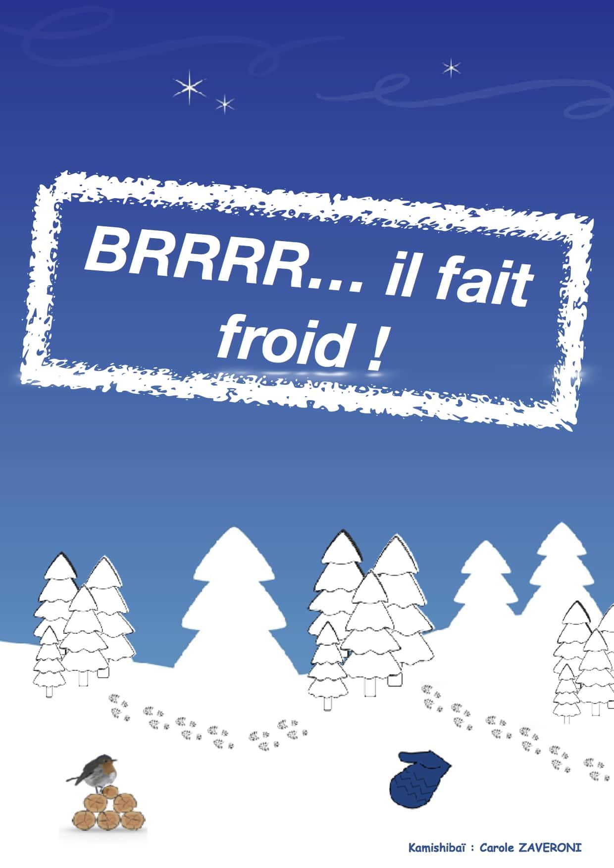 Brrr il fait froid - Kamishibaï - Carole Zaveroni - Théâtre L'Art Dû - 13006 - Marseille - spectacle enfant