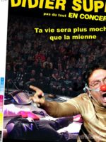 Didier super - One man show - Humour - chansons - Art Dû - Marseille - 13006