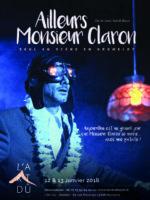 Ailleurs Mr Claron - David Baux - Compagnie les sherpas - Art Dû - 13006 - Humour - Gromelot - Théâtre - Marseille