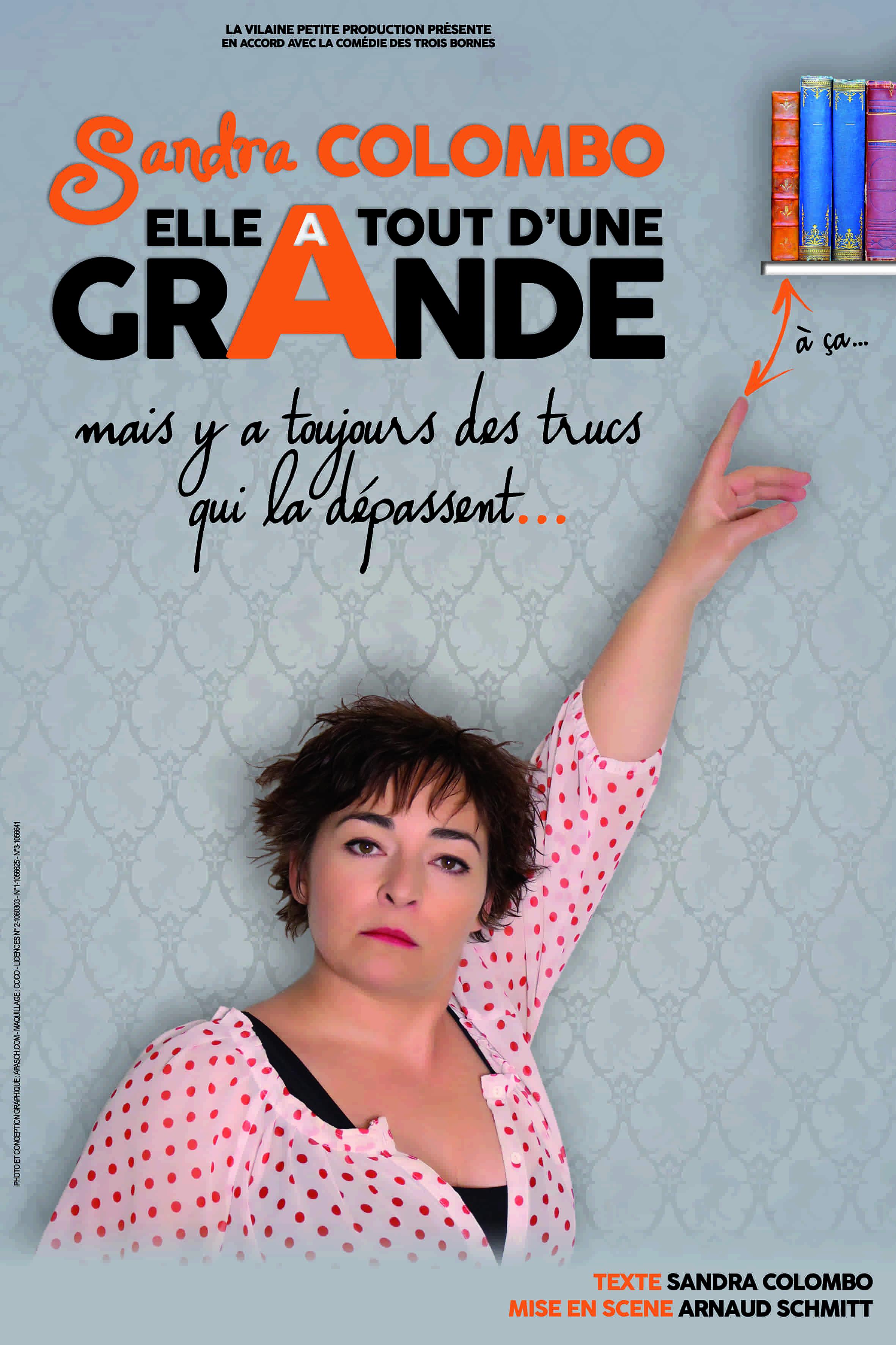 Affiche Sandra-colombo - Elle a tout d'un grande - one woman show - Art Dû - 13006