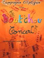 affiche_boutchou - spectacle bébé - 6 mois - Tres jeune public - petite enfance - Musical - jeuen public - theatre marseille