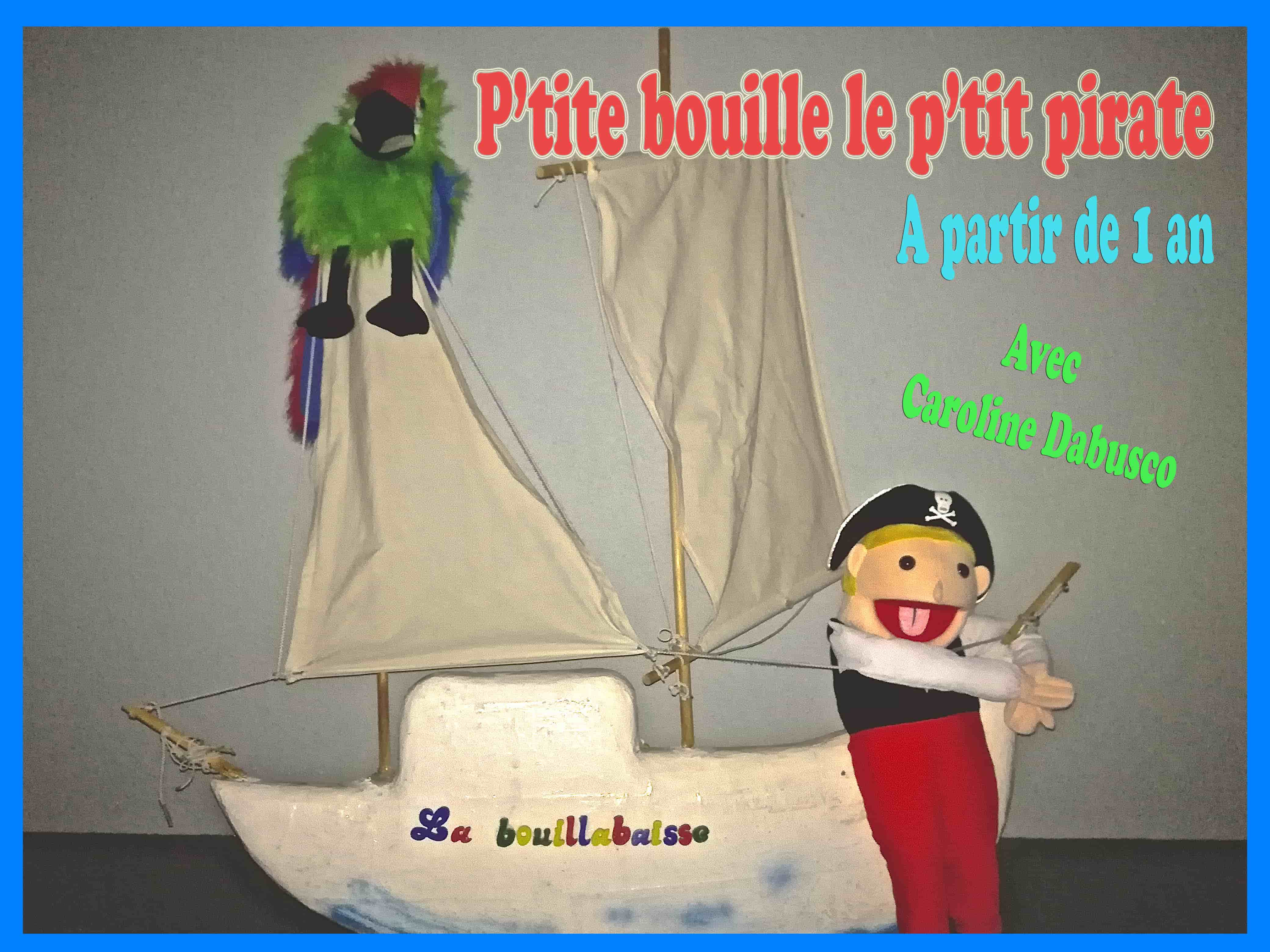 Ptite Bouille le ptit pirate - Art Dû - Théâtre - Marseille - 13006