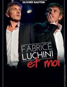 Fabrice Luchini et moi - Theatre l'Art Dû - Marseille - 13006