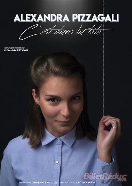 Alexandra Pizzagali - C'est dans la tête - Théâtre - Marseille - L'Art Dû - 13006 - Castellane