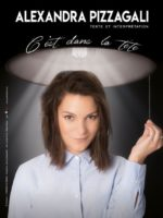 Alexandra Pizzagali - Stand up - Humour - Théâtre - L'Art Dû - 13006
