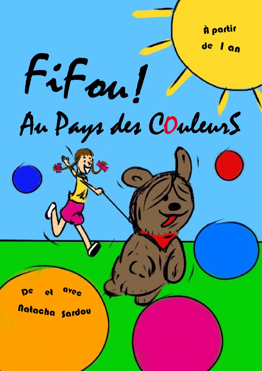 Fifou ! Au pays des couleurs - - spectacle enfant - musique - chanson - théâtre - marseille - L'art Dû - 13006