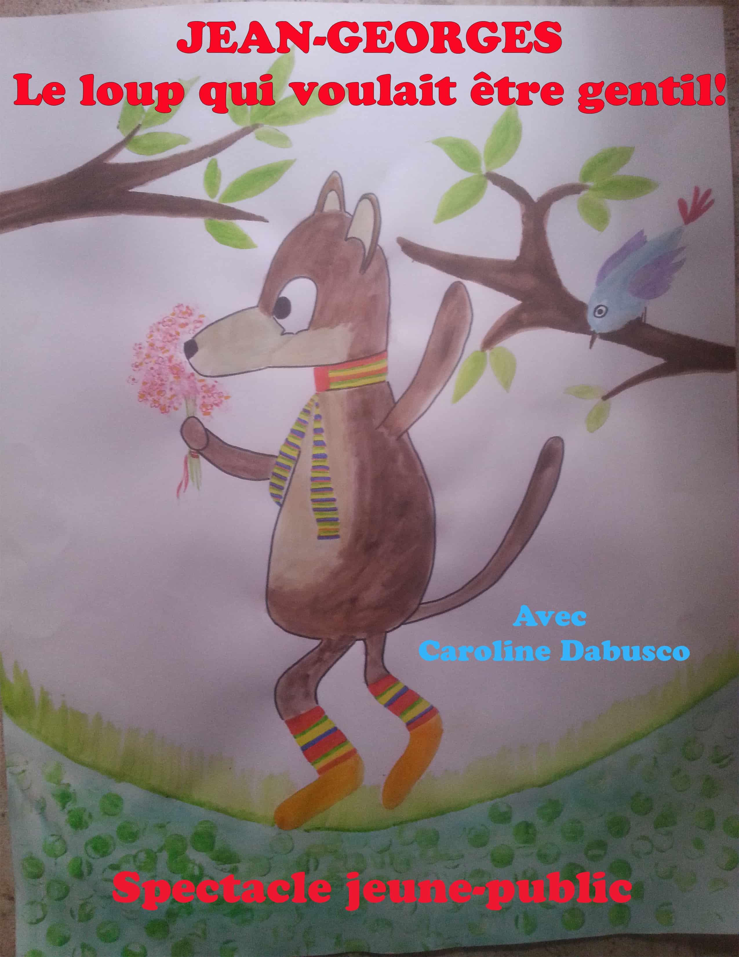 Jean-Georges le loup- - spectacle enfant - musique - chanson - théâtre - marseille - L'art Dû - 13006