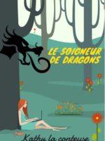 Kathy La conteuse - Le soigneur de dragon - Conte pour enfant - Théâtre Marseille - 13006