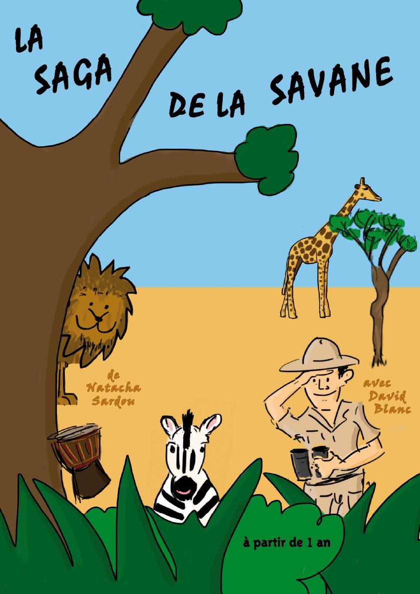 La Saga de la savane - - spectacle enfant - musique - chanson - théâtre - marseille - L'art Dû - 13006