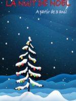La nuit de Noël - Spectacle - Enfant - Jeune Public - L'Art Dû - 13006