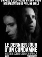 Le dernier jour d'un condamné - Spectacle - Théâtre - Marseille - L'Art Dû - 13006