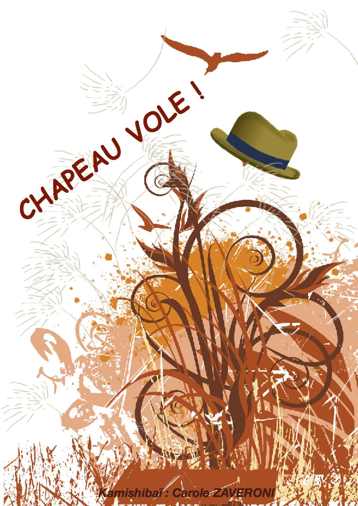 Chapeau Vole - Kamishibaï - Carole Zaveroni - Théâtre L'Art Dû - 13006 - Marseille - spectacle enfant