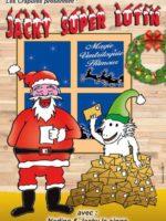 Jacky super lutin de Noël - Compagnie les crapules - Théâtre l'Art Dû - Marseille - 13006
