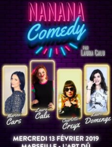 Nanana Comedy -Laura Calu - L'Art Dû - Plateau Humoristes - Nanana Comedy