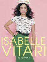 Isabelle Vitari - L'Art Dû - Marseille - Théâtre - Humour