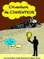 L'aventure de l'inventeur - L'Art Dû - Theatre Marseille - 13006
