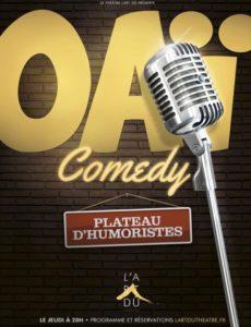 Oaï Comedy - Plateau d'artiste - Humour - Stand Up - One man show - One woman Show - L'Art Dû - 13006