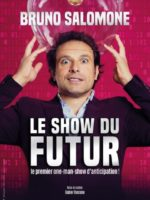Bruno Salomone - One man show - humour - Marseille - L'Art Dû - 13006
