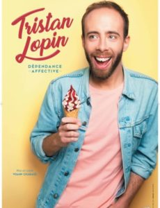 Tristan Lopin - Dependance affective - one man show - l'art dû - marseille - theatre - 13006