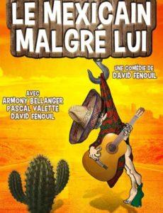Le mexicain malgré lui - comédie - marseille - humour - l'art Dû - Théâtre - Marseille