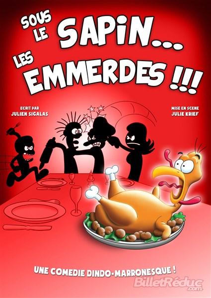 Sous le sapin les emmerdes - Théâtre - L'Art Dû - Comédie - Marseille - 13006