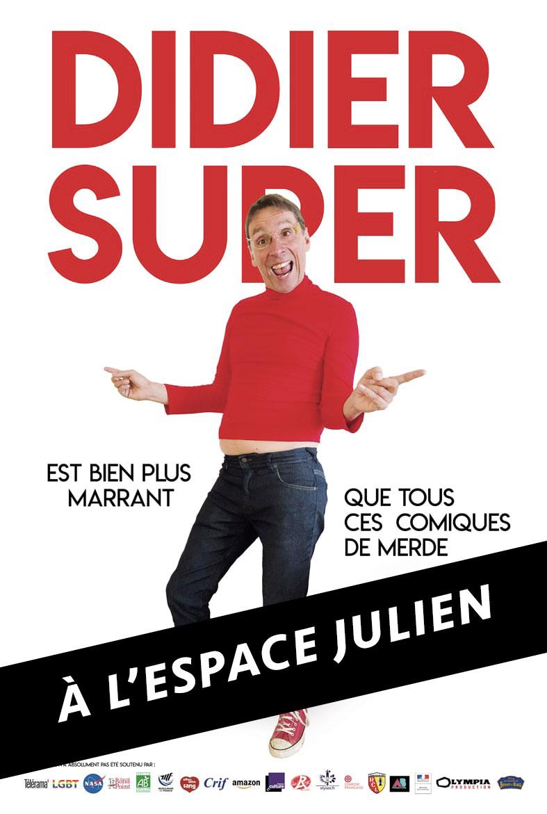 Didier-Super---Nouveau---Spectacle---L'Art-Dû---Marseille---Théâtre--Espace-Julien