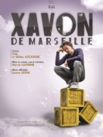 Xavon - Seul en scène - Xal - L'Art Dû - Marseille