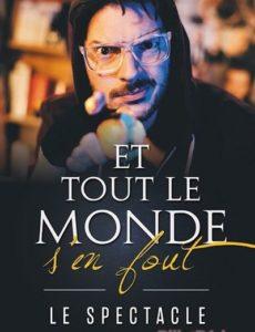 Et tout le monde s'en fout - Marseille - L'Art Dû - Théâtre - Spectacle - Conférence