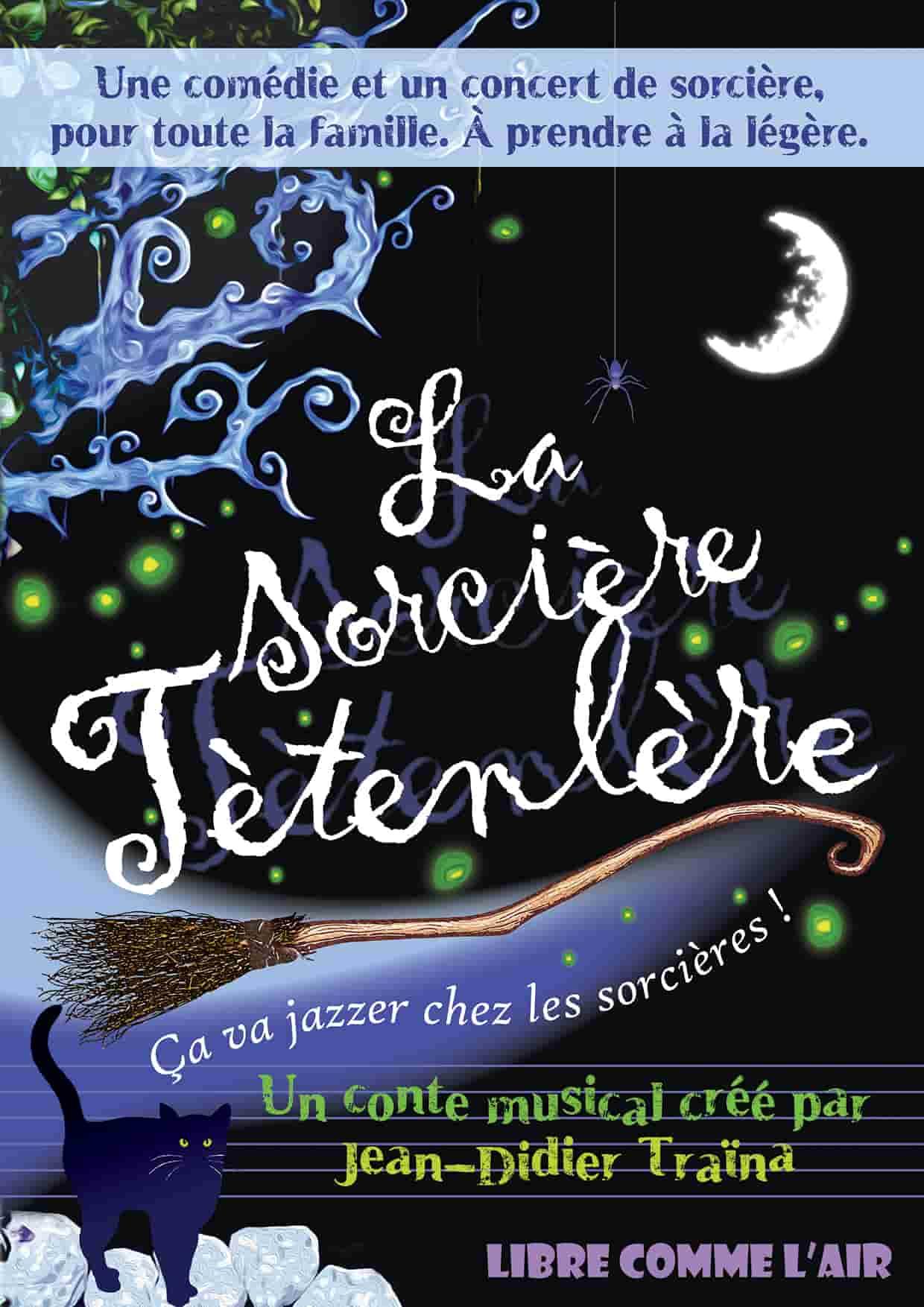 La sorcière Tetenlere - Spectacle enfant - Théâtre - L'Art Dû - Marseille - Jeune Public - 13006