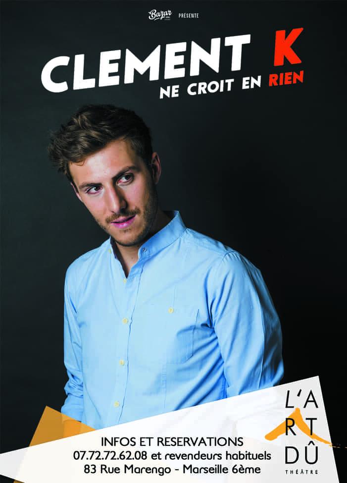 Clément K - Humour - L'Art Dû - Marseille - 13006