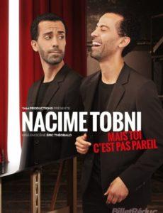 Nacime Tobni - One man show - Humour - Marseille - 13006