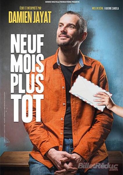 Neuf mois plus tot - Théâtre - seul en scène - Marseille - 13006 - L'Art Dû