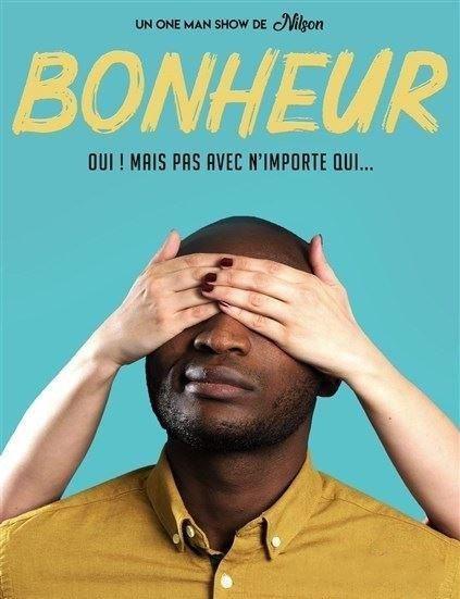 Bonheur - Nilson José - One man show - Humour - L'Art Dû - Marseille - 13006