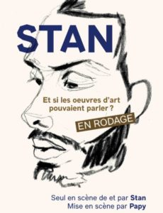 Stan - One man Show - L'Art Dû -Marseille