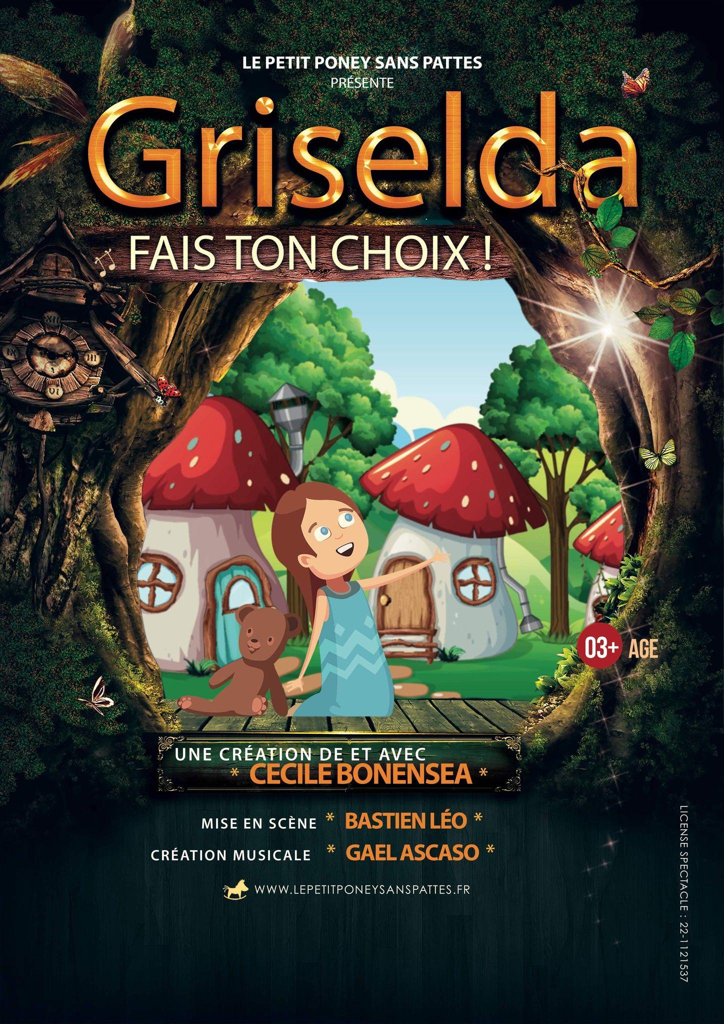 Griselda - Spectacle Enfant - Jeune public - L'Art Dû - 13006
